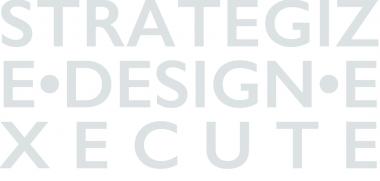 Strategize, Design, Execute